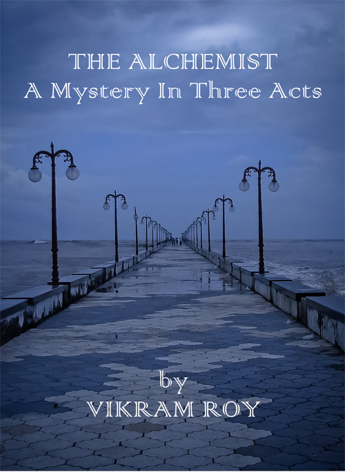 The Alchemist A Mystery in Three Acts
