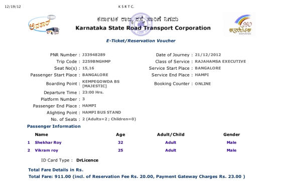 K S R T C Onward Tickets Bangalore to Hampi booked by Vikram Roy © Copyright 2013
